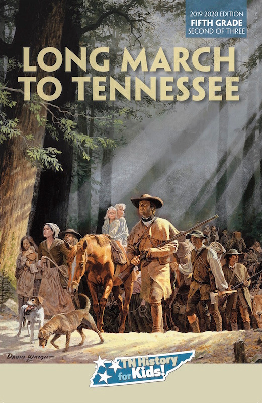Long March to Tennessee [5th grade, 2 of 3]